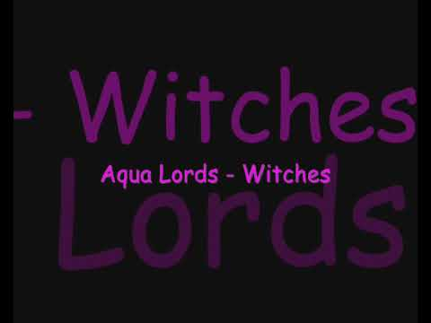 Aqua Lords  Witches