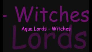 Aqua Lords - Witches