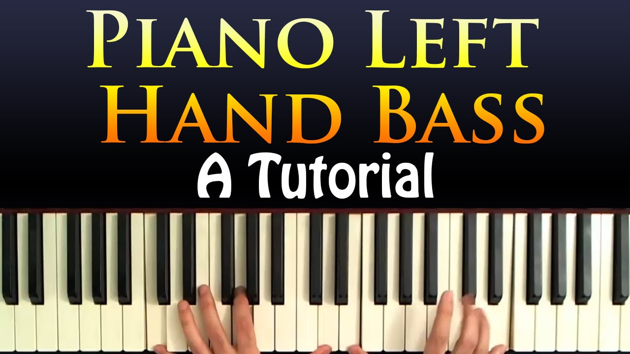 Piano left hand bass a lesson and tutorial youtube hexwebz Gallery