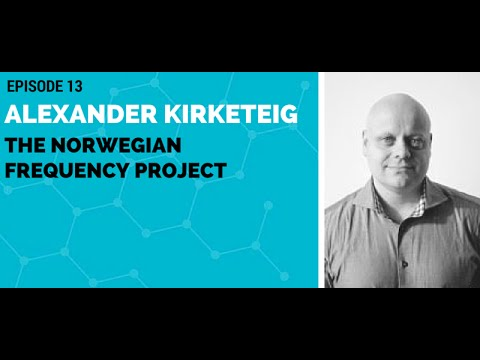 Alexander Kirketeig: The Norwegian Frequency Project