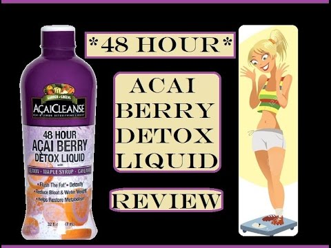 *48 Hour* Acai Berry Detox Liquid cleanse Review (How much weight did I lose?)