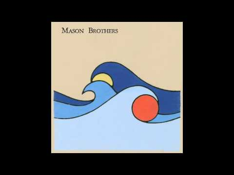 Mason Brothers - Divide (The Sun, the Moon & the Sea LP)