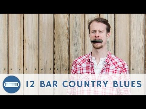 12 Bar Country Blues Harmonica Lesson + Free Harp Tab