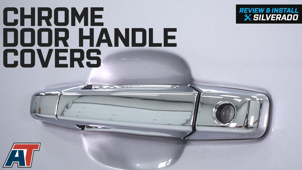 2007 2013 Silverado 1500 Chrome Door Handle Covers Review