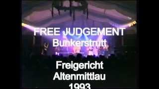 Free Judgement - Bunkerstrutt