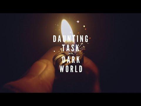 A Daunting Task in a Dark World, Week 1