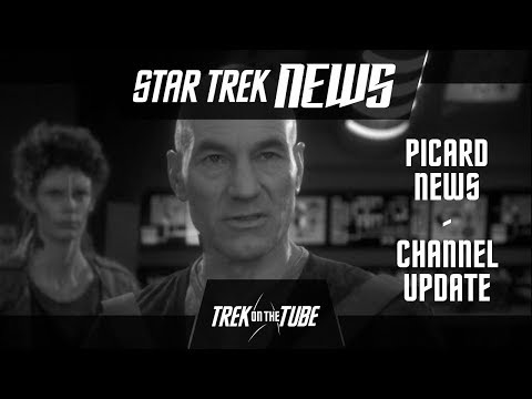 STAR TREK NEWS - Picard Casting News And Channel Update