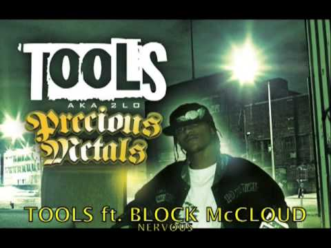 Tools ft. Block McCloud (Brooklyn AC) - Nervous