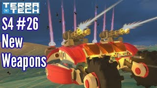 Terratech | Ep26 S4 | New Weapons, Blocks & Propulsion Update!!! | Terratech v1.0.0.2 Gameplay
