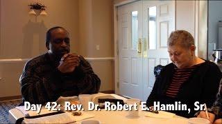 Day 42: Rev. Dr. Robert E. Hamlin, Sr.