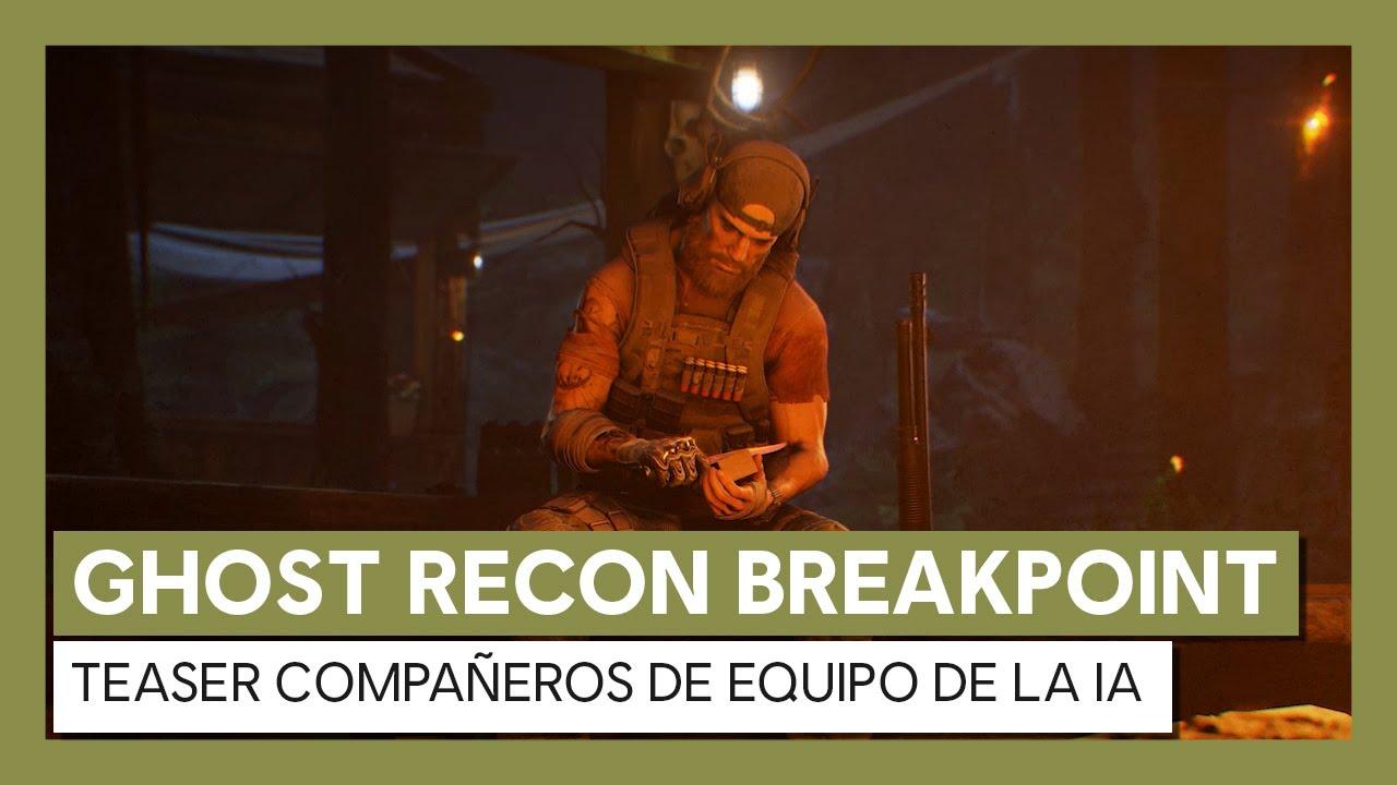 Ghost Recon Breakpoint: Teaser Compañeros de Equipo de la IA