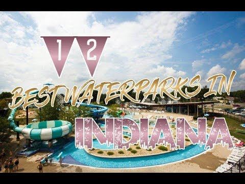 Top 12 Waterparks In Indiana
