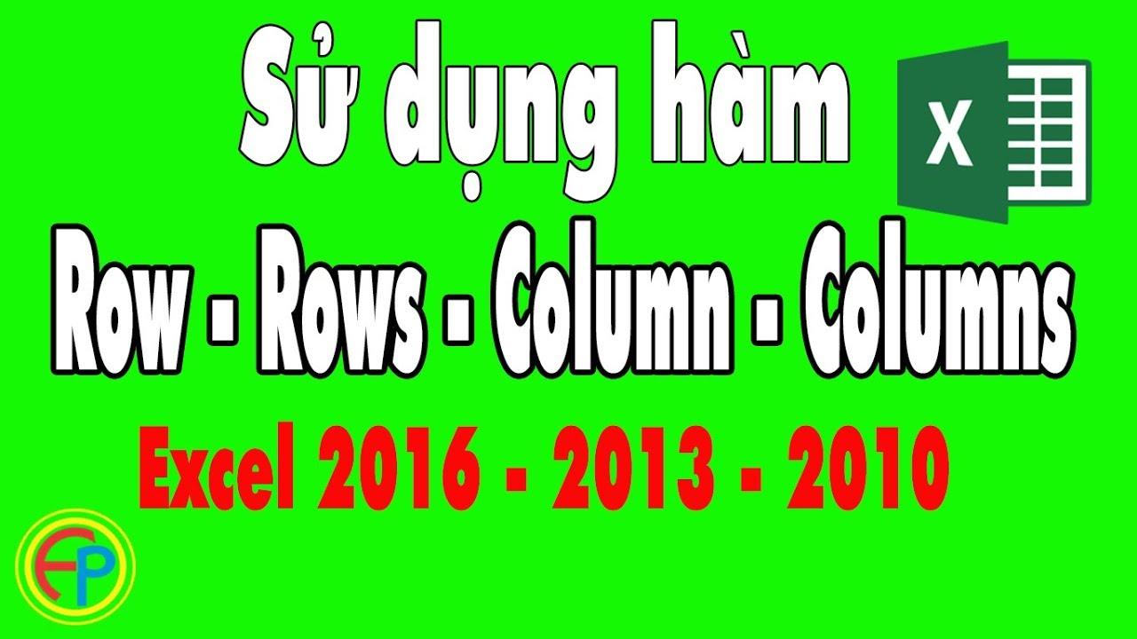 Sử dụng hàm Row và Column trong Excel