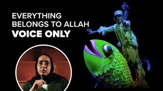 Everything Belongs to Allah - Zain Bhikha [Official Voice Only Video]
