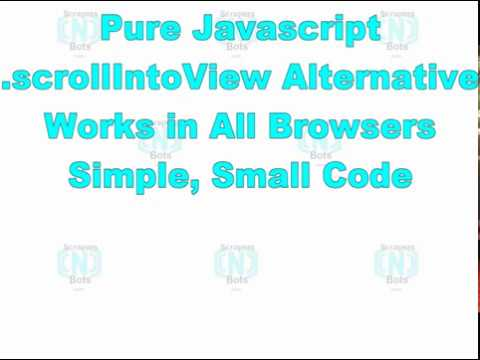 Javascript  scrollIntoView Code Alternative - 100% JS, No JQuery, Works All  Browsers