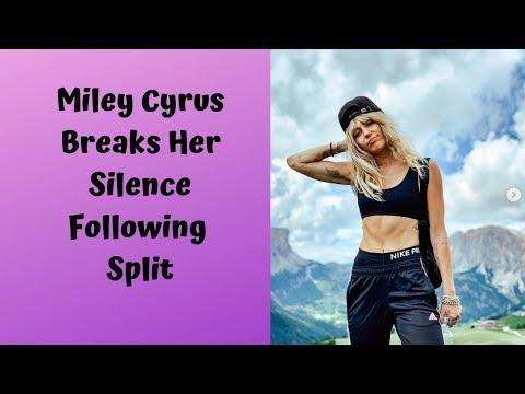 Miley Cyrus Breaks Her Silence Following Split