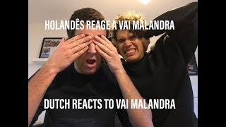 Baixar DUTCH REACT: Vai Malandra - Anitta, Mc Zaac, Maejor ft. Tropkillaz & DJ Yuri Martins -