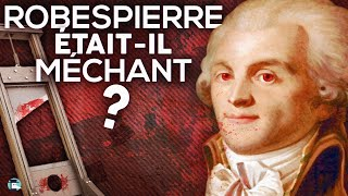 Was Robespierre wicked?