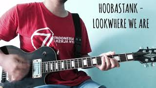 Hoobastank - Look Where We Are (Cover)