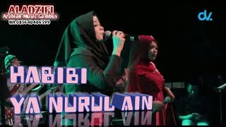 HABIBI YA NURUL AIN Zaitun Najwa feat Ervina Alfi ALADZIFI Arabian Music Gambus