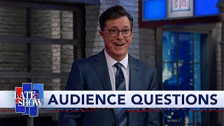 Stephen Colbert's Audience Q&A: Yes, I will Renew your Vows