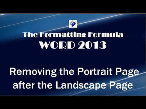 Word 2013 removing portrait page after landscape page youtube word 2013 removing portrait page after landscape page ccuart Gallery