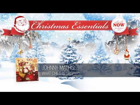 Johnny Mathis - What Child Is This (1959) // Christmas Essentials