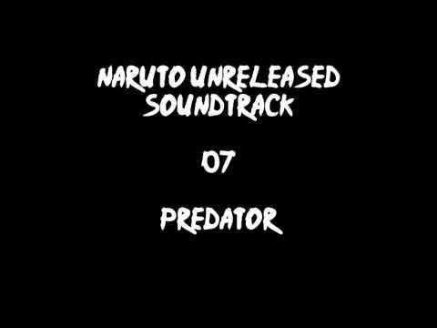 Naruto Unreleased Soundtrack - Predator (REDONE)