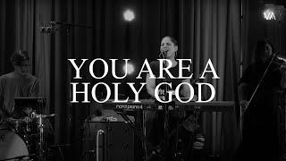 You are a Holy God   Kathryn Scott - Vineyard Anaheim Worship Moment
