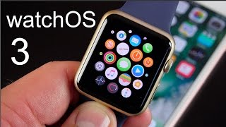 Apple watchOS 3: What's New?
