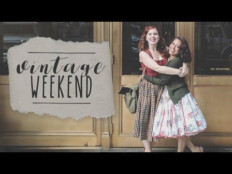 Hang Out With Me: Vintage Ladies' Weekend!