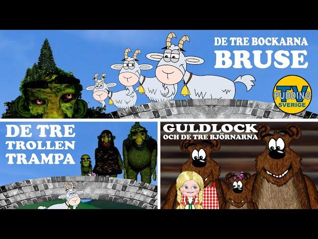 De tre bockarna Bruse, Guldlock och de tre björnarna, De tre trollen Trampa - Animerade sagor