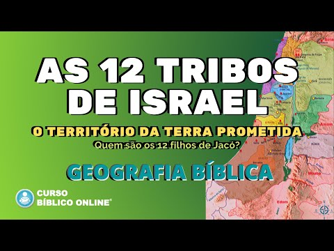 As 12 Tribos De Israel - Geografia Bíblica - Terra Prometida