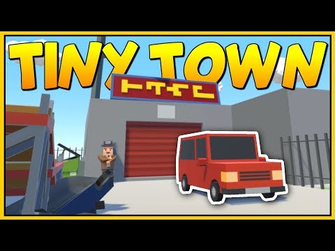BUILDING THE JALOPY GARAGE IN VIRTUAL REALITY - Tiny Town VR Gameplay - VR HTC Vive