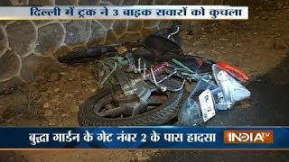3 dead, 1 injured as truck hits bike in Delhi
