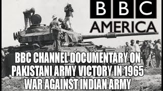 BBC Channel Documentary on Pakistani Army Victory in 1965 War against Indian Army