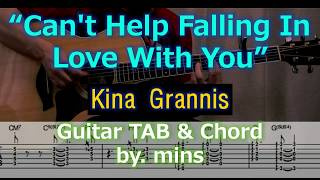 Cover images Kina Grannis - Can't Help Falling In Love with you (Tab & Chord) Crazy Rich Asians Soundtrack