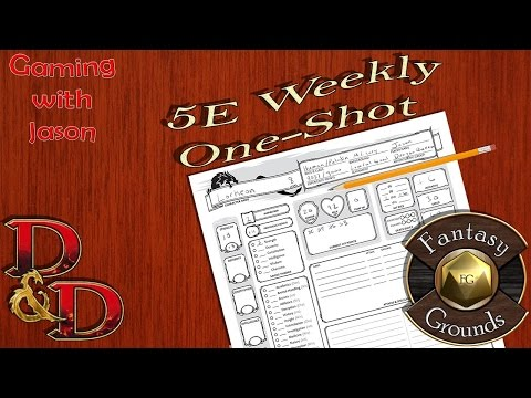 5E Weekly One-Shots (Session 6)