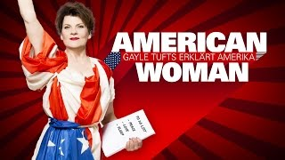 American woman – Gayle Tufts erklärt Amerika: Folge 2