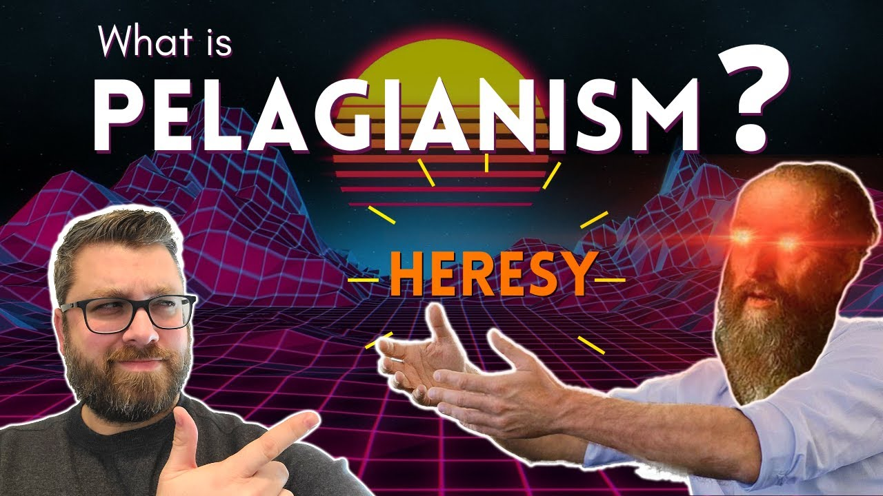 What is Pelagianism? Exploring Augustine's 14 Point Definition
