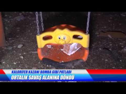 KALORİFER KAZANI BOMBA GİBİ PATLADI
