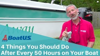 Do These 4 Maintenance Items Every 50 Hours on Your Trailer Boat | BoatUS