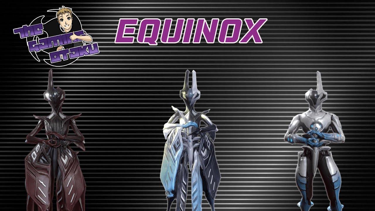 Warframe Perfect Build: Equinox - YouTube
