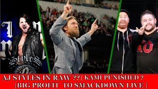 AJ Styles speaks on Draft ? | Kami Punished by WWE | Smackdown Live got biggest Profit ?
