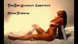The Red Jumpsuit Apparatus - False pretense