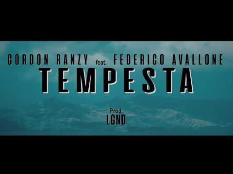 GORDON RANZY - TEMPESTA ft. FEDERICO AVALLONE  (PROD.LGND)