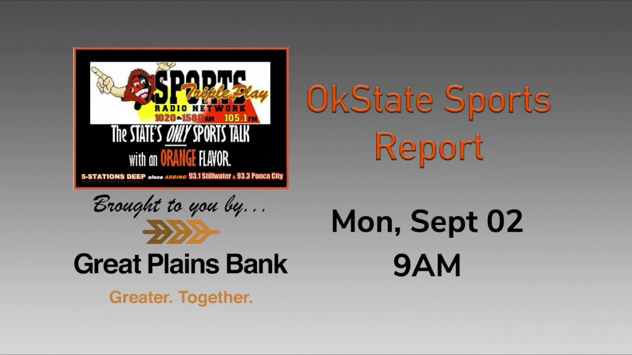 OkState Sports Report - Sept 2, 9AM
