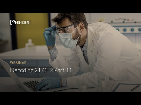 Decoding 21 CFR Part 11