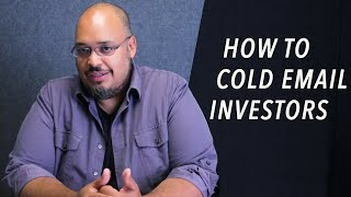 How To Cold Email Investors - Michael Seibel