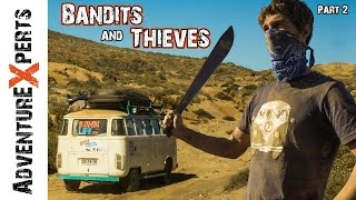 Overlanding Safety: Bandits and Security // Adventure Experts